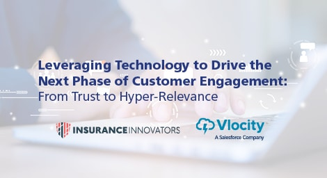 Webinar: Leveraging Technology to Drive the Next Phase of Customer Engagement