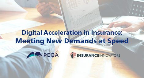 Digital Acceleration in Insurance: Meeting New Demands at Speed