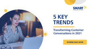 5 Key Trends Transforming Customer Conversations