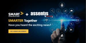 Smart Communications + Assentis SMARTER Together